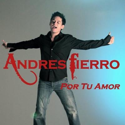 Por Tu Amor - Single - Andres Fierro