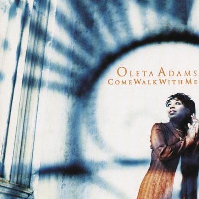 Come Walk With Me - Oleta Adams