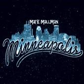 Mark Mallman - Minneapolis