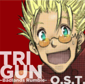 Trigun  Badlands Rumble (Original Soundtrack)-Tsuneo Imahori