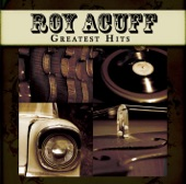 Roy Acuff - The Great Speckled Bird