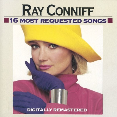 16 Most Requested Songs (Remastered) - Ray Conniff