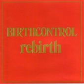 Birth Control - Back from Hell