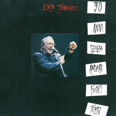 30 anni senza andare fuori tempo - Enzo Jannacci
