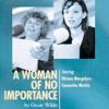 Oscar Wilde - A Woman of No Importance (Dramatized)  artwork