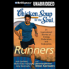 Jack Canfield, Mark Victor Hansen, Amy Newmark, Dean Karnazes - Chicken Soup for the Soul: Runners - 31 Stories of Adventure, Comebacks and Family Ties (Unabridged) portada