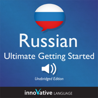 Innovative Language Learning - Learn Russian: Ultimate Getting Started with Russian  Box Set, Lessons 1-55: Beginner Russian #8 artwork