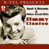 Just a Dream & Other Great Hits