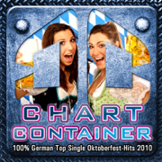 Chart Container - 100% German Top Single Oktoberfest-Hits 2010 (Wiesn Beer Festival - Beerfest - German Drinking Songs - Munich Beer Party) - Various Artists - Various Artists