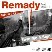 Give Me A Sign (Remixes)
