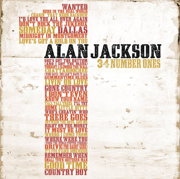 34 Number Ones - Alan Jackson - Alan Jackson