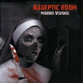 Asseptic Room - From Hell!
