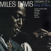 Kind of Blue - Miles Davis - Miles Davis