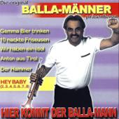 Anton Aus Tirol-Die original Balla-Männer