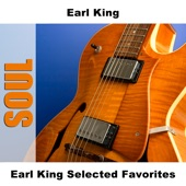 Earl King - Baby You Can Get Your Gun