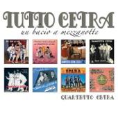 Quartetto Cetra - Non Cantare, Spara