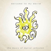 Daniel Johnston - Welcome to My World: The Music of Daniel Johnston  artwork