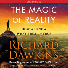 The Magic of Reality: How We Know What's Really True (Unabridged) audiobook