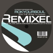 Rokyoursoul - On the Run