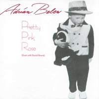 Adrian Belew - Pretty Pink Rose (Duet With David Bowie) - EP artwork