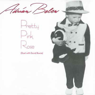 Pretty Pink Rose (Duet With David Bowie) - EP - Adrian Belew