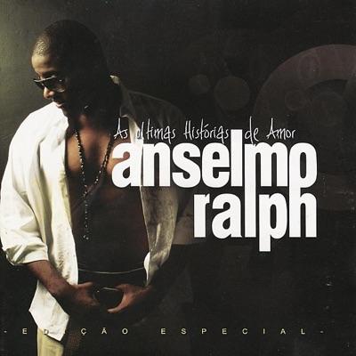 As Ultimas Histórias de Amor - Anselmo Ralph