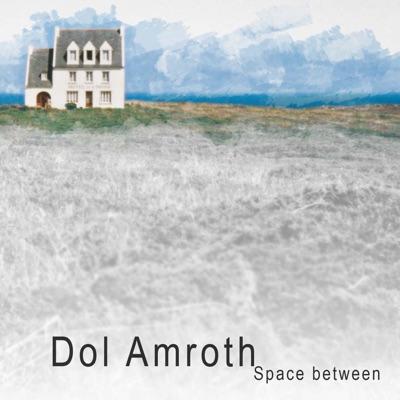 Space Between - Dol Amroth