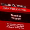 Mr. Wallace D. Wattles - Science of Getting Rich Trilogy (Unabridged) artwork