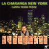 La Charanga New York - Canta Yesid Perez