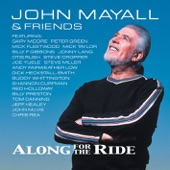 John Mayall - Along for the Ride (Feat. Billy Preston)