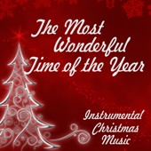 Instrumental Christmas Music - The Most Wonderful Time Of The Year