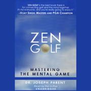Download Zen Golf: Mastering the Mental Game (Unabridged) Audio Book