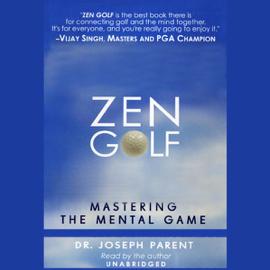 Zen Golf: Mastering the Mental Game (Unabridged) audiobook