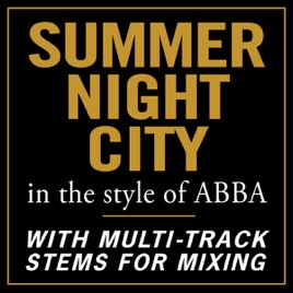 Summer Night City (In the style of ABBA) [With Stems for Mixing] by PMC  All-Stars