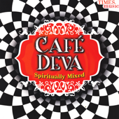 Café Deva - Spiritually Mixed