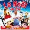 Le Noël des Kids - Varios Artistas