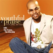 Youthful Praise - Incredible God, Incredible Praise