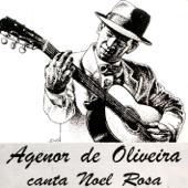 Agenor de Oliveira Canta Noel Rosa