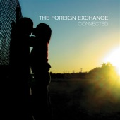 The Foreign Exchange - Come Around