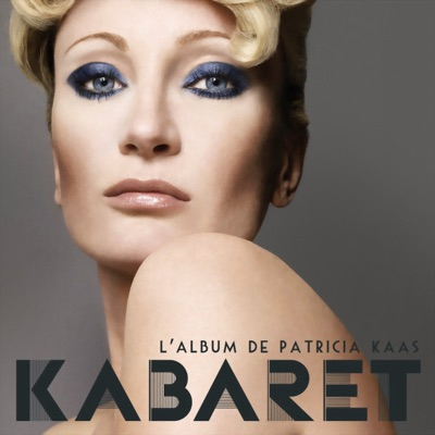 Kabaret (Édition deluxe) - Patricia Kaas