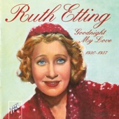 Ruth Etting - Dancing With Tears In My Eyes
