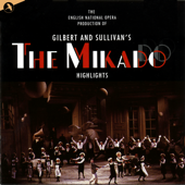 The Mikado (Original Cast) (English National Opera)-Gilbert & Sullivan