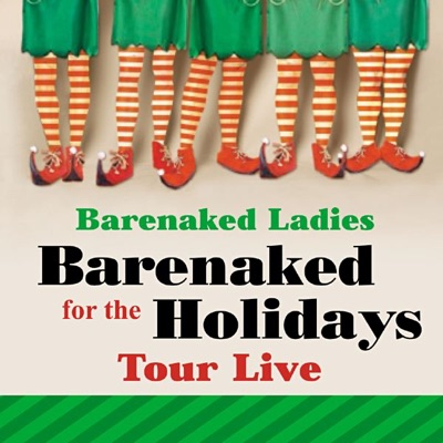 Barenaked for the Holidays (Chicago, IL 12.14.04) [Tour Live] - Barenaked Ladies