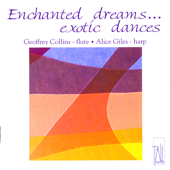 Enchanted Dreams... Exotic Dances - Goeffrey Collins & Alice Giles, Goeffrey Collins & Alice Giles