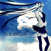 The World Is Mine (feat. Hatsune Miku) - supercell & Hatsune Miku - supercell & Hatsune Miku