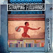 Strapping Fieldhands - Battle Down the 1/4 Mile
