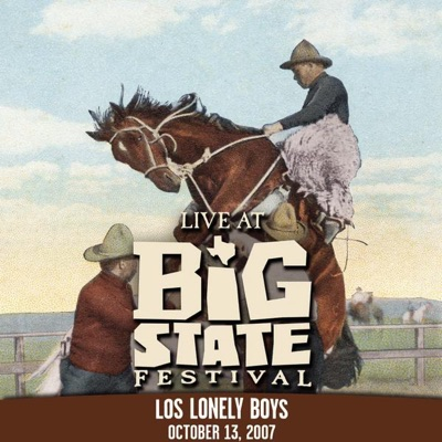 Live At Big State Festival 2007 - EP - Los Lonely Boys