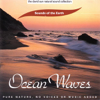 The David Sun Natural Sound Collection: Sounds of the Earth - Ocean Waves - Sounds of the Earth