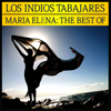 Maria Elena - The Best Of - Los Indios Tabajaras