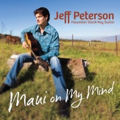 Jeff Peterson - Maui on My Mind